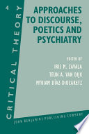 Approaches to Discourse  Poetics and Psychiatry