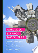 Worlds So Strange And Diverse book