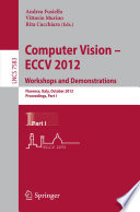 Computer Vision -- ECCV 2012. Workshops and Demonstrations