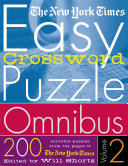 The New York Times Easy Crossword Puzzle Omnibus Volume 2