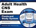 Adult Health Cns Exam Flashcard Study System