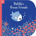 Bright Books Bubble S Ocean Friends