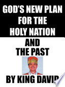 God s New Plan for the Holy Nation and the Past