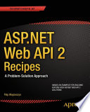 ASP NET Web API 2 Recipes