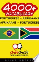 4000  Portuguese   Afrikaans Afrikaans   Portuguese Vocabulary