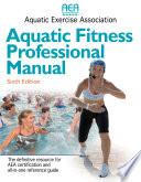 Aquatic Fitness Professional Manual-6th Edition