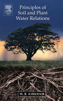 Principles of Soil and Plant Water Relations, 2004