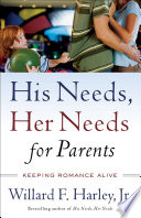 His Needs  Her Needs for Parents