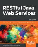 Restful Java Web Services Third Edition