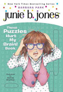 Junie B  s These Puzzles Hurt My Brain  Book
