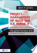 Projectmanagement op basis van ICB versie 4 –3de geheel herziene druk