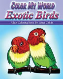 Color My World Exotic Birds