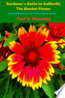 Gardener   s Guide to Gaillardia  the Blanket Flower
