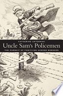 Uncle Sam s Policemen