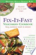 Fix it fast Vegetarian Cookbook