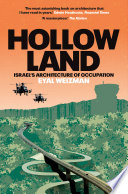 Hollow Land  Israel s Architecture of Occupation