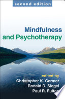 Mindfulness and Psychotherapy  Second Edition