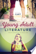 Young Adult Literature From Romance To Realism Third Edition book
