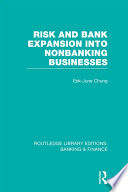 Risk and Bank Expansion into Nonbanking Businesses (RLE: Banking & Finance)