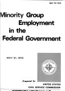 Minority group employment in the Federal Government