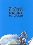Mick Walker S European Racing Motorcycles