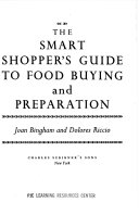 The Smart Shopper s Guide to Food Buying and Preparation