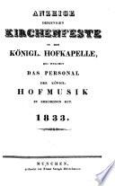 Anzeige derjenigen Kirchenfeste in der königl[ichen] Hofkapelle, bei welchen das Personale der königl. Hofmusik zu erscheinen hat