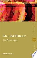 Race and Ethnicity  The Key Concepts