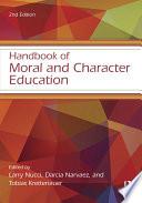 Handbook of Moral and Character Education