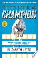 The Eighty Dollar Champion Adapted For Young Readers