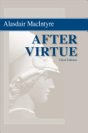 After virtue : a study in moral theory /