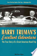Harry Truman s Excellent Adventure