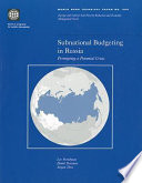 Subnational Budgeting in Russia