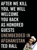 After We Kill You  We Will Welcome You Back as Honored Guests