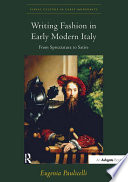 Writing Fashion in Early Modern Italy