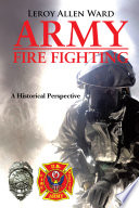 ARMY FIRE FIGHTING