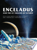 Enceladus and the Icy Moons of Saturn