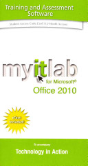 Myitlab with Pearson Etext -- Access Code -- For Technology in Action [Office 2010]