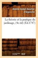 illustration La Theorie Et La Pratique Du Jardinage, (4e Ed)