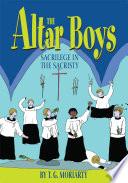 The Altar Boys Boys In The Catholic Church We
