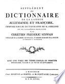 Supplement au dictionnaire de la langue allemande et françoise