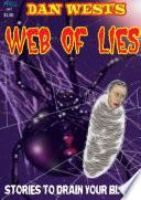 Dan West's Web of Lies