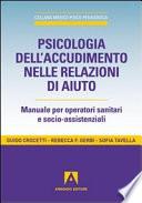 Psicologia Dell Accudimento Nelle Relazioni Di Aiuto Manuale Per Operatori Sanitari E Socio Assistenziali