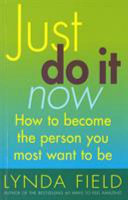Just Do it Now!