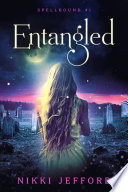 Entangled  Spellbound Trilogy  1
