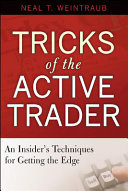 Tricks Of The Active Trader : best-selling author of tricks of the floor trader...