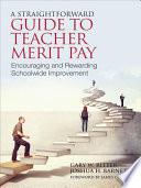 A Straightforward Guide to Teacher Merit Pay