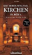 Die romanischen Kirchen in Köln