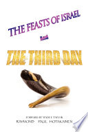 The Feasts of Israel and the Third Day