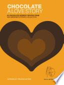 Chocolate  A Love Story Book PDF